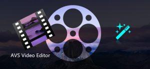 AVS Video Editor 9.2.2.350 Crack